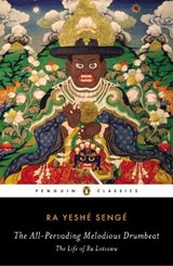 The All-Pervading Melodious Drumbeat | Ra Yeshe Senge |