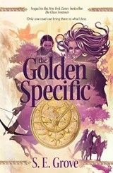 The Golden Specific | S. E. Grove |