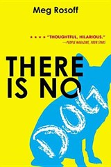 There Is No Dog | Meg Rosoff |