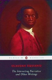 The Interesting Narrative and Other Writings | Olaudah Equiano & Vincent Carretta |