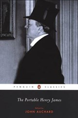 The Portable Henry James | Henry James & John Auchard |