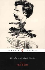 The Portable Mark Twain | Twain, Mark ; Quirk, Tom |