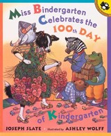 Miss Bindergarten Celebrates the 100th Day of Kindergarten | Joseph Slate |