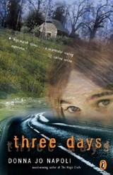 Three Days | Donna Jo Napoli |