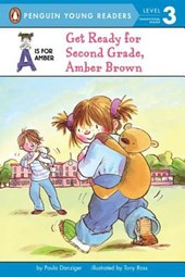 Get Ready for Second Grade, Amber Brown | Paula Danziger |