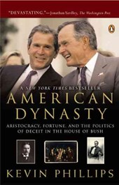 American Dynasty | Kevin Phillips |