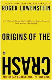 Origins Of The Crash | Roger Lowenstein |