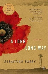 A Long Long Way | Sebastian Barry |