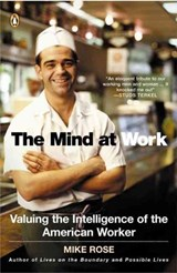 The Mind At Work | Mike Rose |