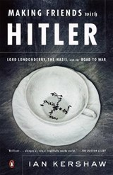 Making Friends with Hitler | Ian Kershaw |