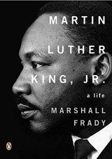 Martin Luther King, Jr. | Marshall Frady |