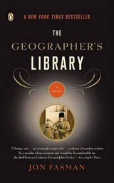 The Geographer's Library | Jon Fasman |