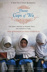 Three Cups of Tea | Mortenson, Greg ; Relin, David Oliver |