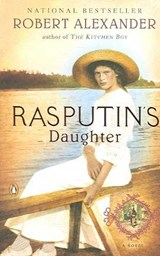 Rasputin's daughter | Robert Alexander |