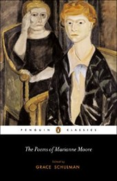 The Poems Of Marianne Moore | Grace Schulman |