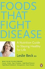 Foods That Fight Disease | Leslie Beck |