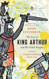The Acts of King Arthur and His Noble Knights | John Steinbeck |