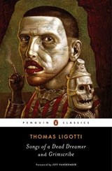 Songs of a dead dreamer | Thomas Ligotti |