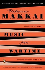 Music for Wartime | Rebecca Makkai |