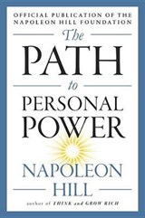 The Path to Personal Power | Napoleon Hill |