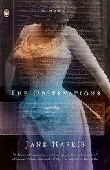 The Observations | Jane Harris |