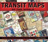 Transit Maps of the World | Mark Ovenden |