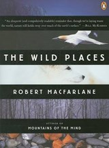 The Wild Places | Robert McFarlane |