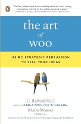The Art of Woo | Shell, G. Richard ; Moussa, Mario |