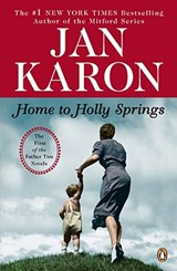 Home to Holly Springs | Jan Karon |