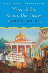 Miss Julia Paints the Town | Ann B. Ross |
