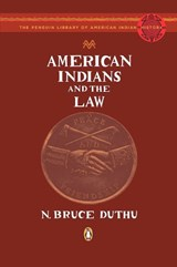 American Indians and the Law | N. Bruce Duthu |