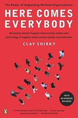 Here Comes Everybody | Clay Shirky |