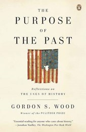 The Purpose of the Past | Gordon S. Wood |