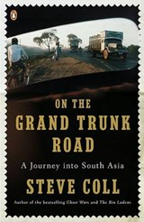 On the Grand Trunk Road | Steve Coll |