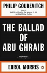 The Ballad of Abu Ghraib | Philip Gourevitch |