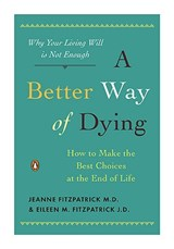 A Better Way of Dying | Jeanne Fitzpatrick |