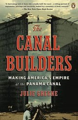The Canal Builders | Julie Greene |