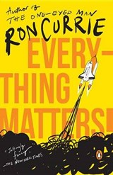 Everything Matters! | Currie, Ron, Jr. |