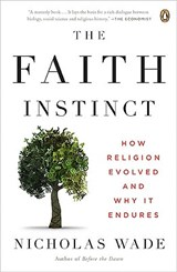 The Faith Instinct | Nicholas Wade |