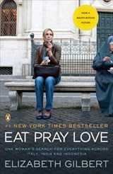 Eat Pray Love | Elizabeth Gilbert |