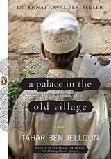 A Palace in the Old Village | Tahar Ben Jelloun |