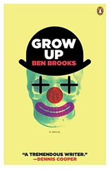 Grow Up | Ben Brooks |