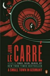 A Small Town in Germany | John Le Carre |