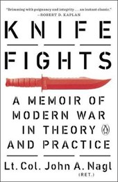 Knife Fights | John A Nagl |