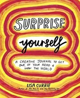 Surprise Yourself | Lisa Currie |