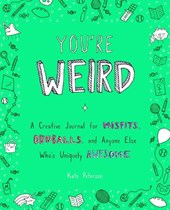 You're Weird | Kate Peterson |