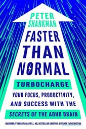Faster Than Normal | Peter Shankman |
