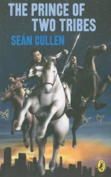 The Prince of Two Tribes | Sean Cullen |