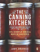 The Canning Kitchen | Amy Bronee |