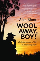 Wool Away, Boy! | Alan Blunt |